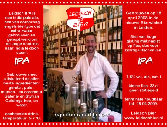 Leidsch IPA, etiket 2008, voor opening Bierwinkel